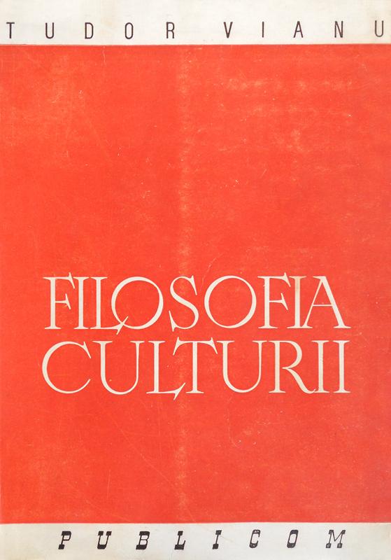 Filosofia culturii (editia princeps, 1945)