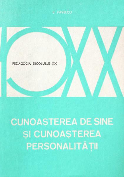 Cunoasterea de sine si cunoasterea personalitatii