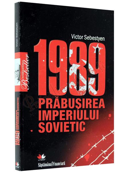 1989 - Prabusirea imperiului sovietic