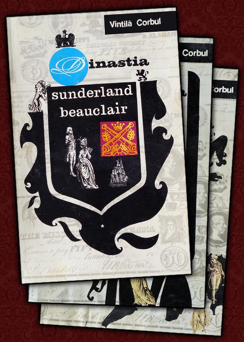 Dinastia Sunderland Beauclair (3 vol., editia princeps)