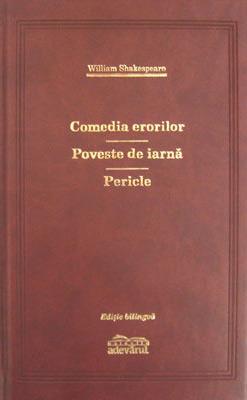 Comedia erorilor / Poveste de iarna / Pericle (editie de lux)