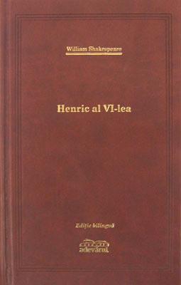 Henric al VI-lea (editie de lux)