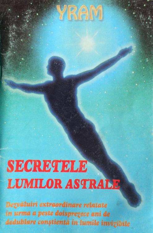 Secretele lumilor astrale