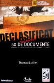 50 de documente strict secrete care au schimbat istoria
