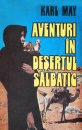 Aventuri in desertul salbatic