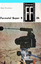 Formatul Super 8 (2 vol.)