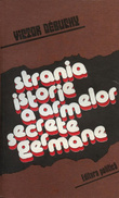 Strania istorie a armelor secrete germane